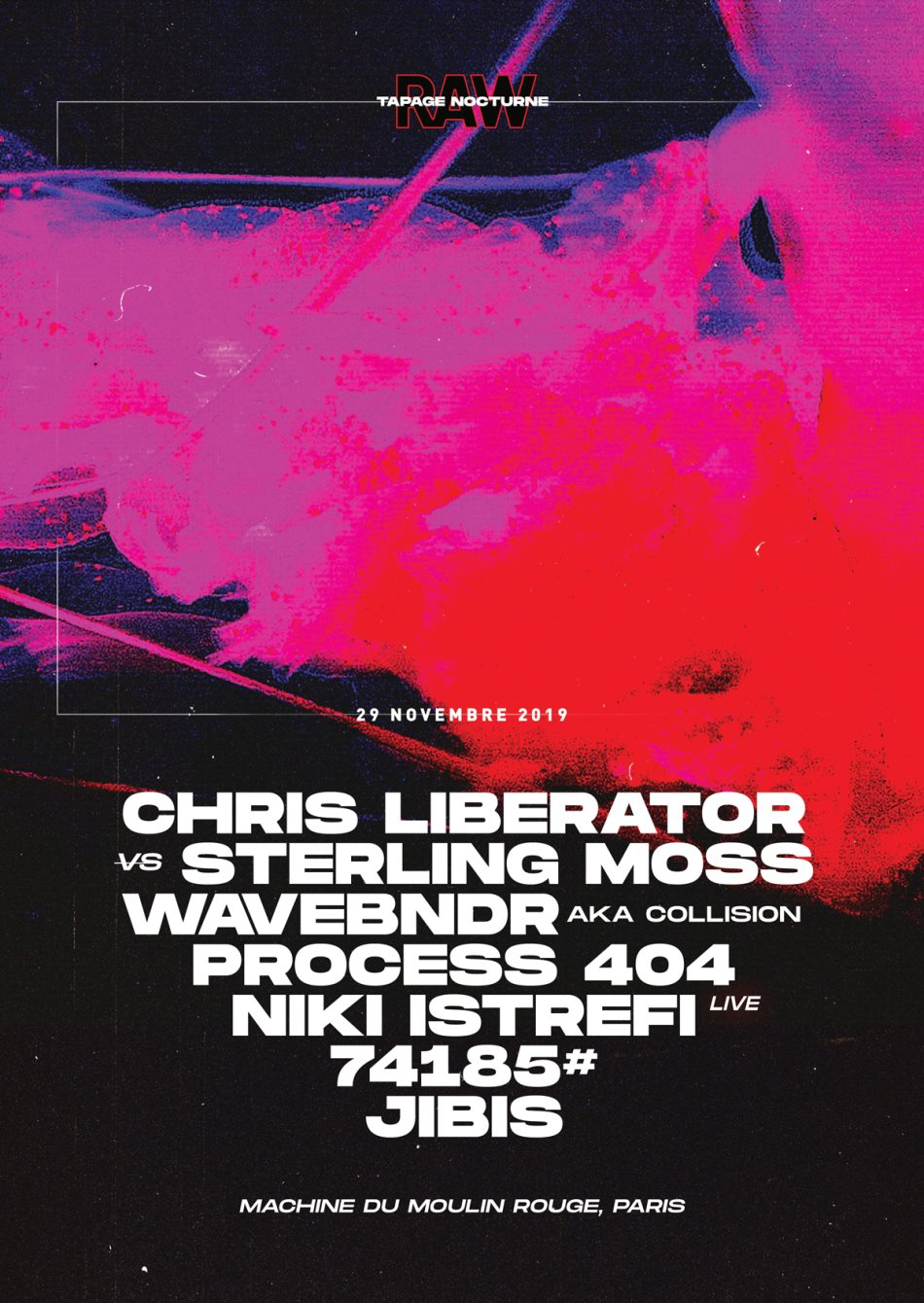 RAW x Tapage Nocturne - Chris Liberator vs Sterling Moss & More - Flyer front