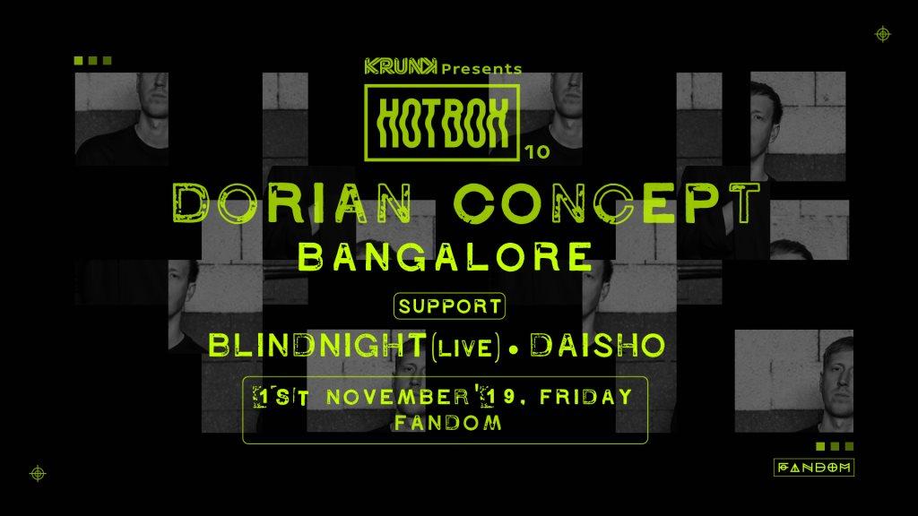 Krunk presents Hotbox 10: Dorian Concept (AUT), Blindnight (Live) & Daisho - Bangalore - Flyer front
