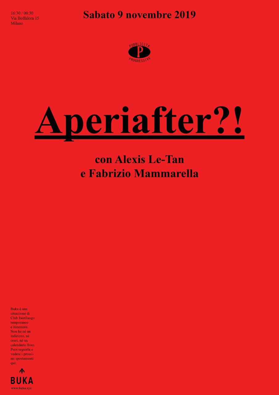 BUKA - Aperiafter: Alexis Le Tan, Fabrizio Mammarella - Flyer front