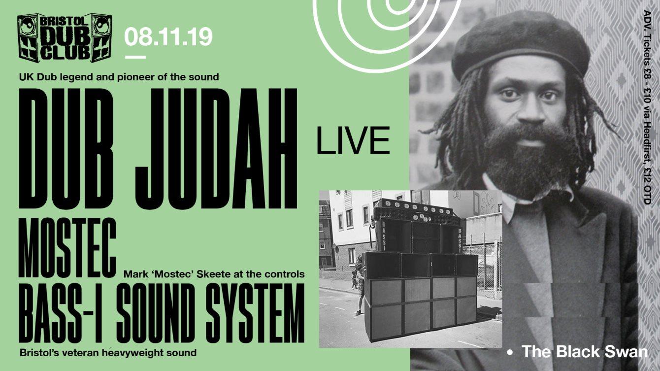 Bristol Dub Club with Dub Judah • Mostec • Bass-I Sound - Flyer front