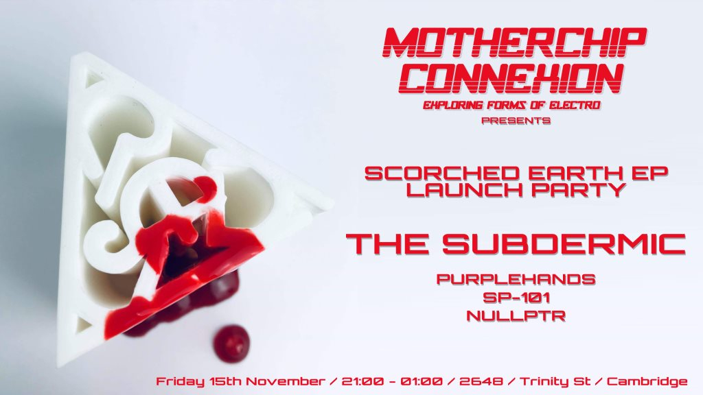 Motherchip Connexion: Scorched Earth EP Launch Party - Flyer front