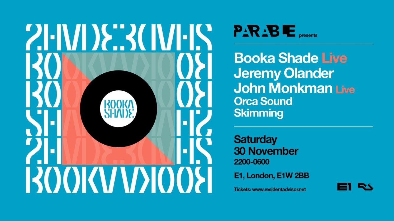 Parable presents: Booka Shade Live, Jeremy Olander, John Monkman Live - Flyer front