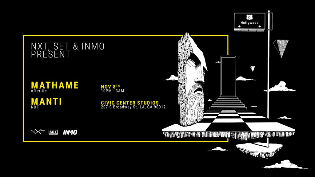 NXT, SET, and INMO present: Mathame (Afterlife), MANTi (NXT) - Flyer front