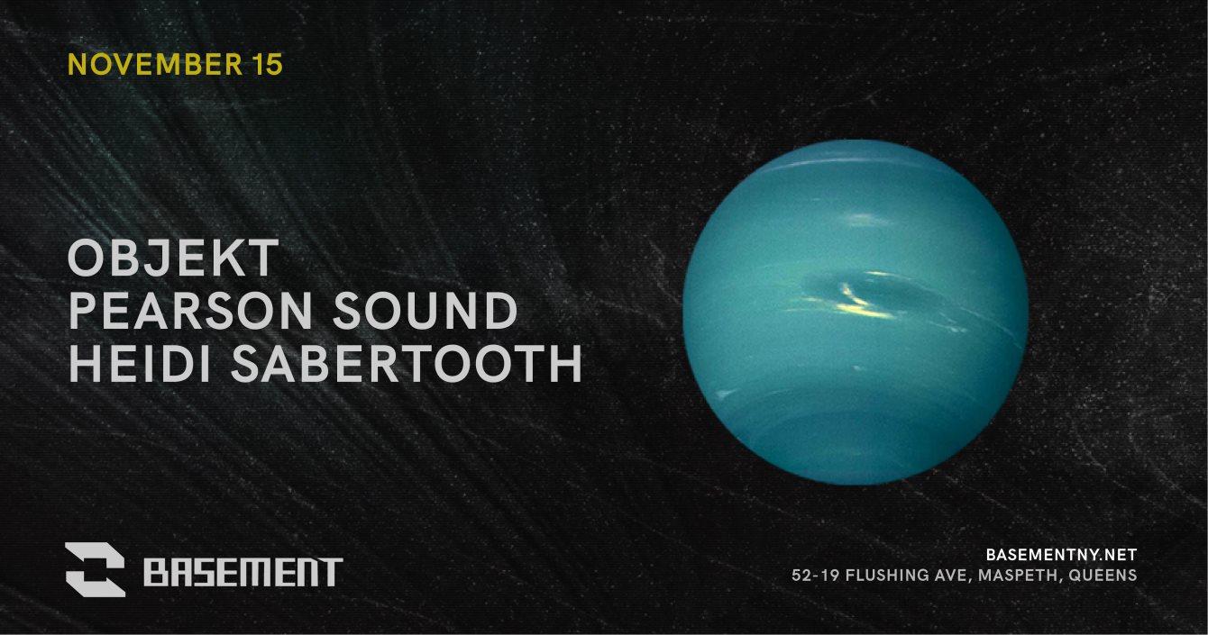 Objekt / Pearson Sound / Heidi Sabertooth - Flyer front