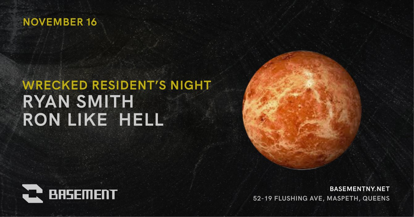 Wrecked Residents Night with Ron Like Hell Ryan Smith all Night - Flyer front