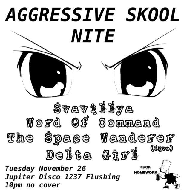 Aggressive Skool Nite - Flyer front