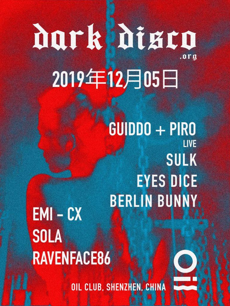 Dark Disco: Showcase Guiddo & Piro Live & Berlin Bunny and More - Flyer front