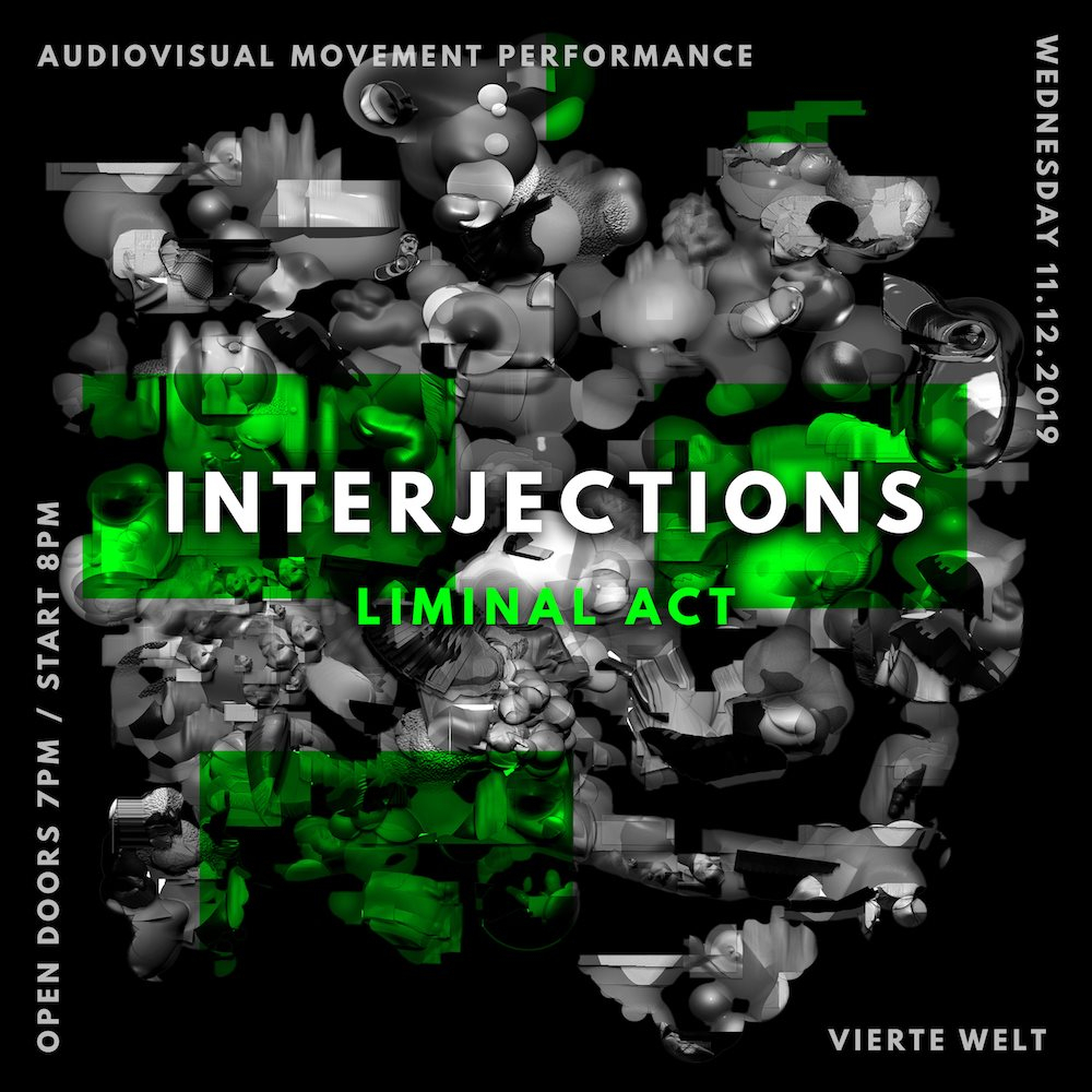Interjections (Liminal Act) - Flyer front