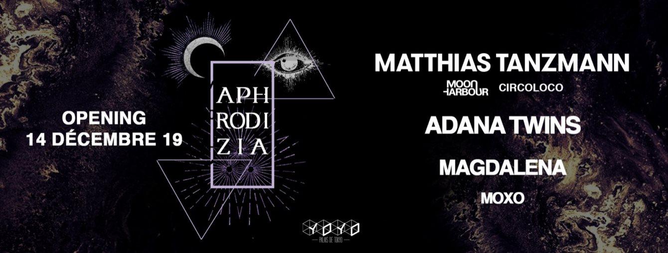 Aphrodizia with Matthias Tanzmann, Adana Twins, Magdalena, Moxo - Flyer front