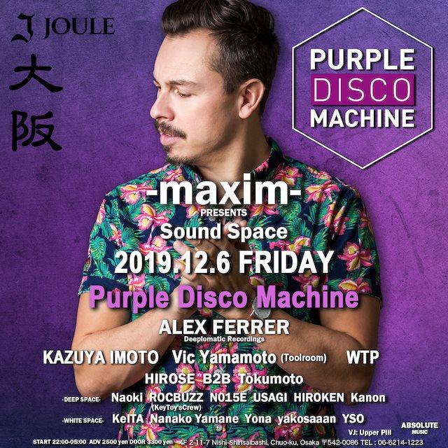 - Maxim - presents Sound Space with Purple Disco Machine - Flyer back