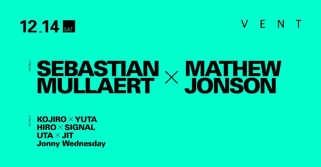 Sebastian Mullaert x Mathew Jonson - Flyer front