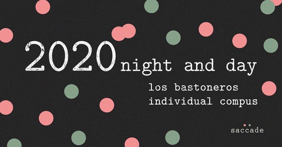2020 Night and day: los Bastoneros // Individual Compus - Flyer front