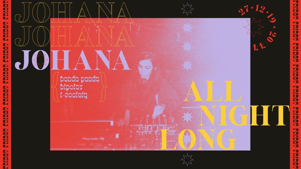 Johana All Night Long (Bipolar/F-Society/Banda Panda) - Flyer front