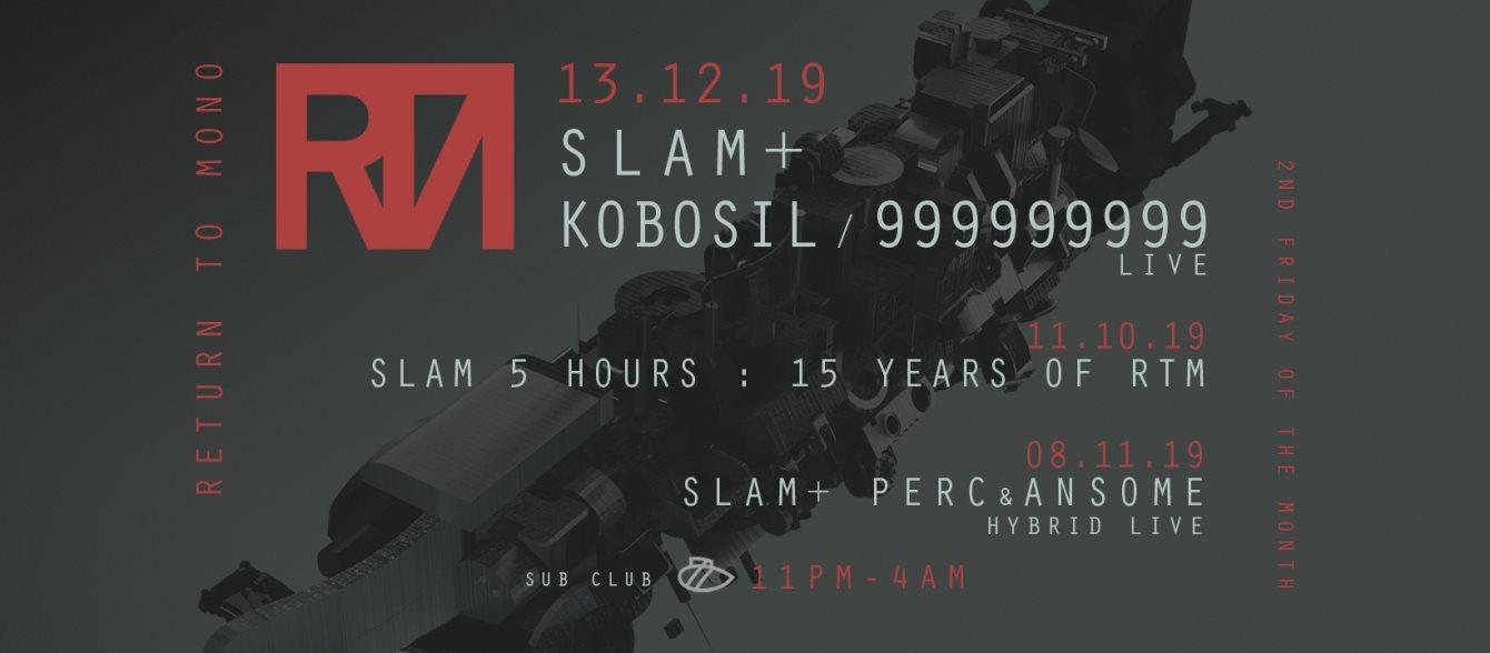 Return to Mono with Slam, Kobosil, 999999999 (Live) - Flyer front