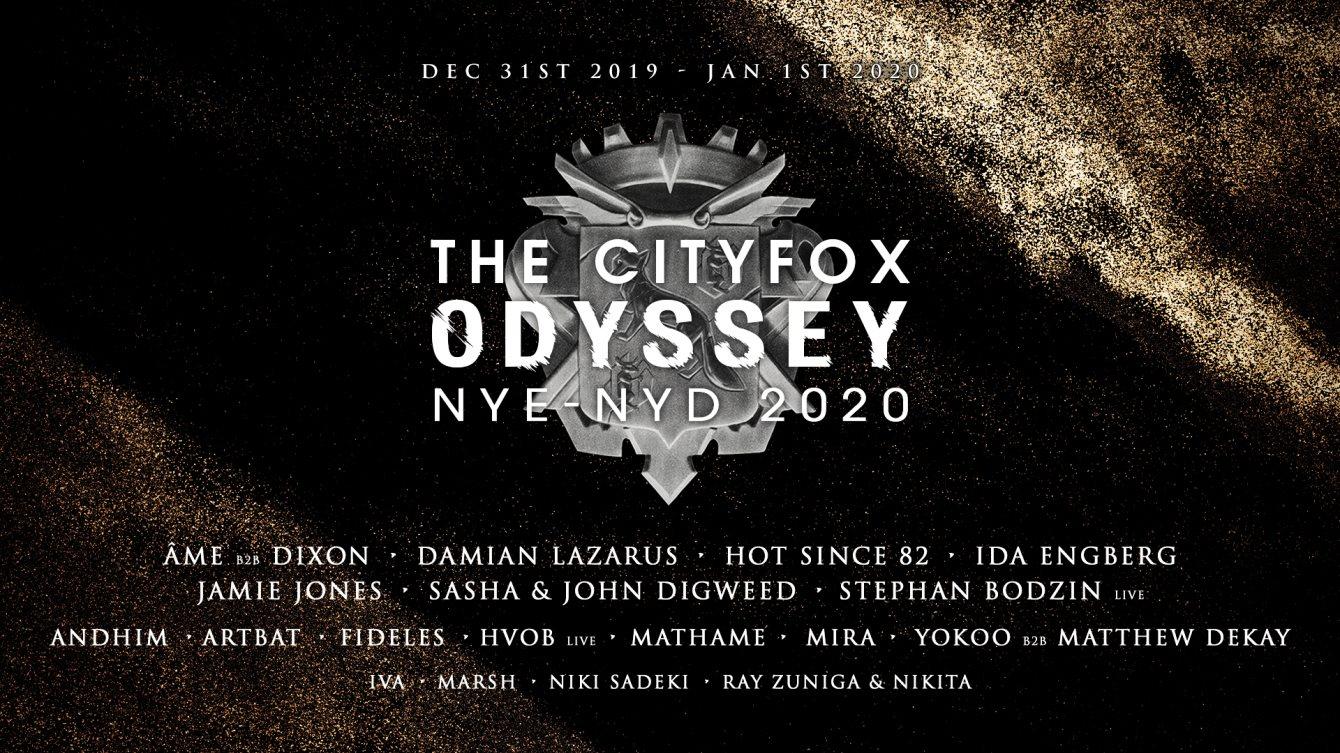 Cityfox Odyssey NYE & NYD 2020: Âme b2b Dixon, Hot Since 82, Sasha & John Digweed & More - Flyer front