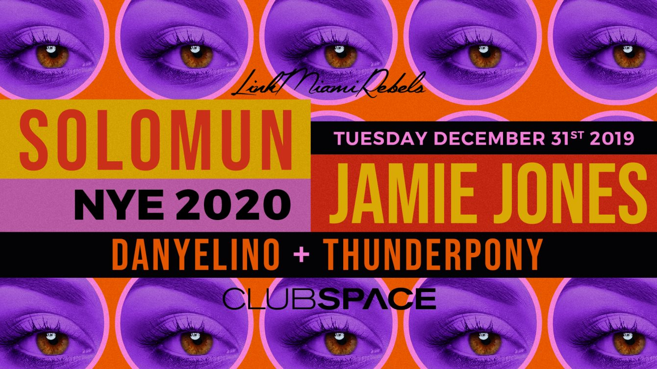 NYE with Solomun & Jamie Jones by Link Miami Rebels - Flyer front