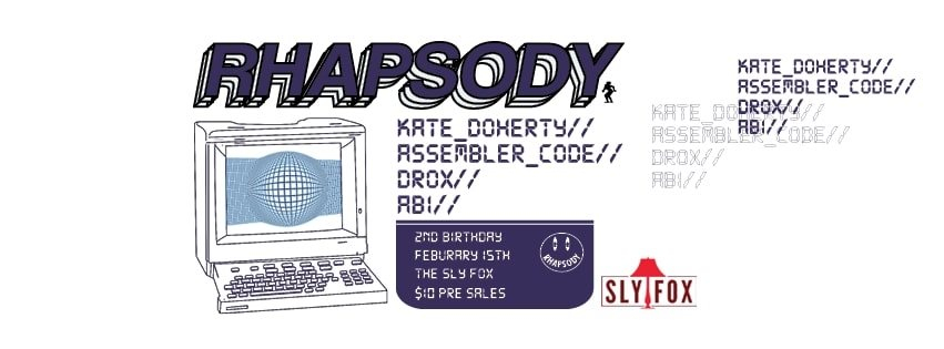 Rhapsody 2nd Birthday with K Doherty, Assembler Code, Drox and Abi - Flyer front