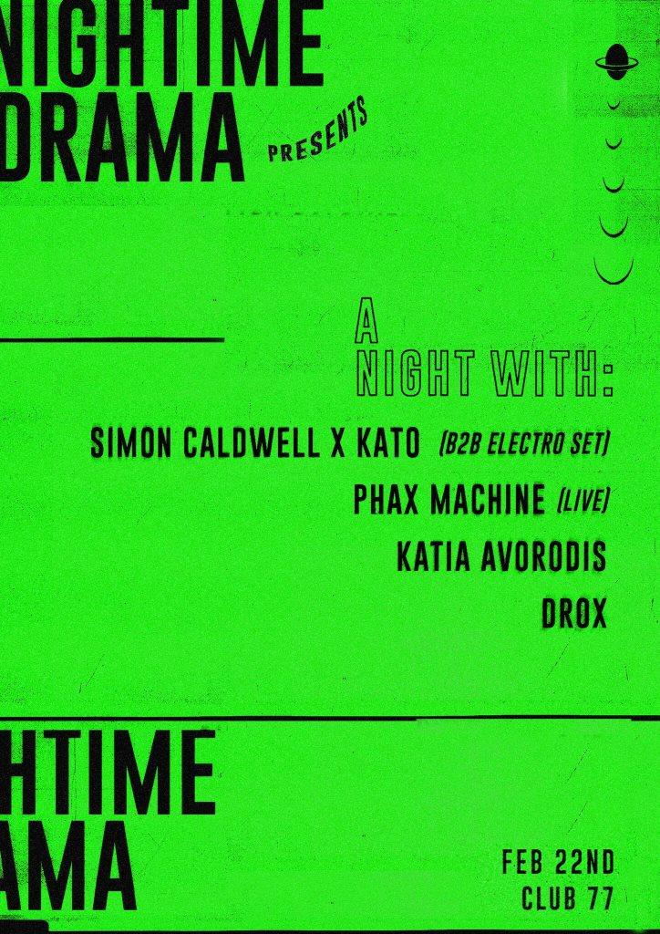 Nightime Drama Pres Simon Caldwell, Kato & Phax Machine - Flyer front