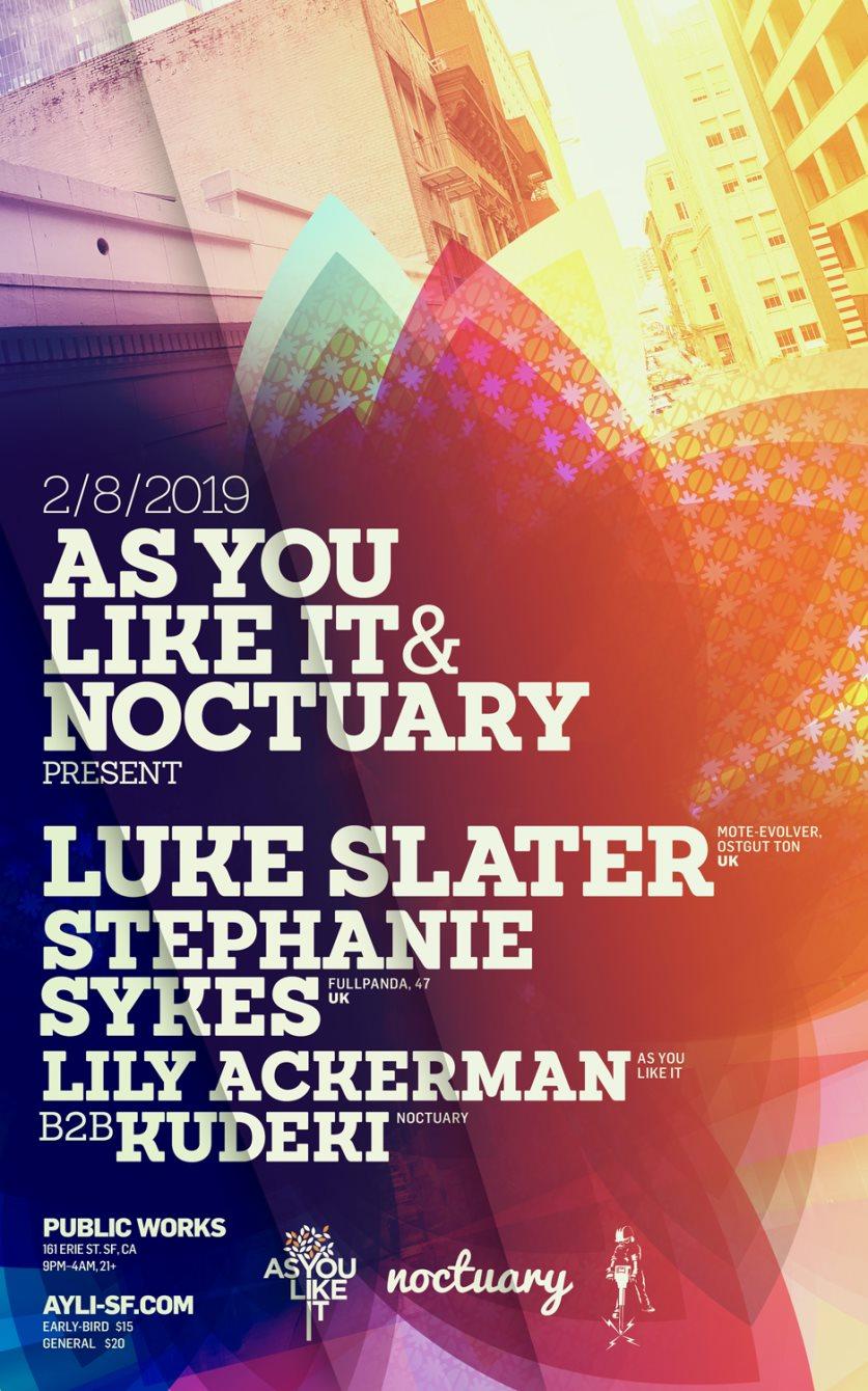 As You Like It & Noctuary present Luke Slater & Stephanie Sykes - Flyer front