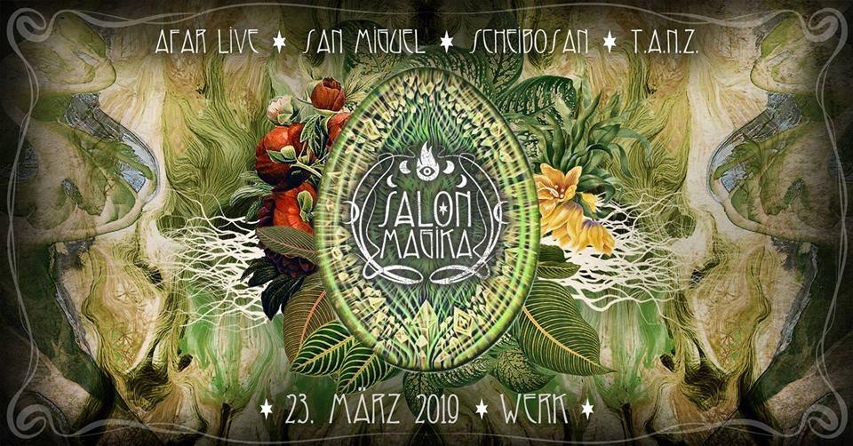 Salon Magika with Afar Live ✺ San Miguel ✺ Scheibosan - Flyer front