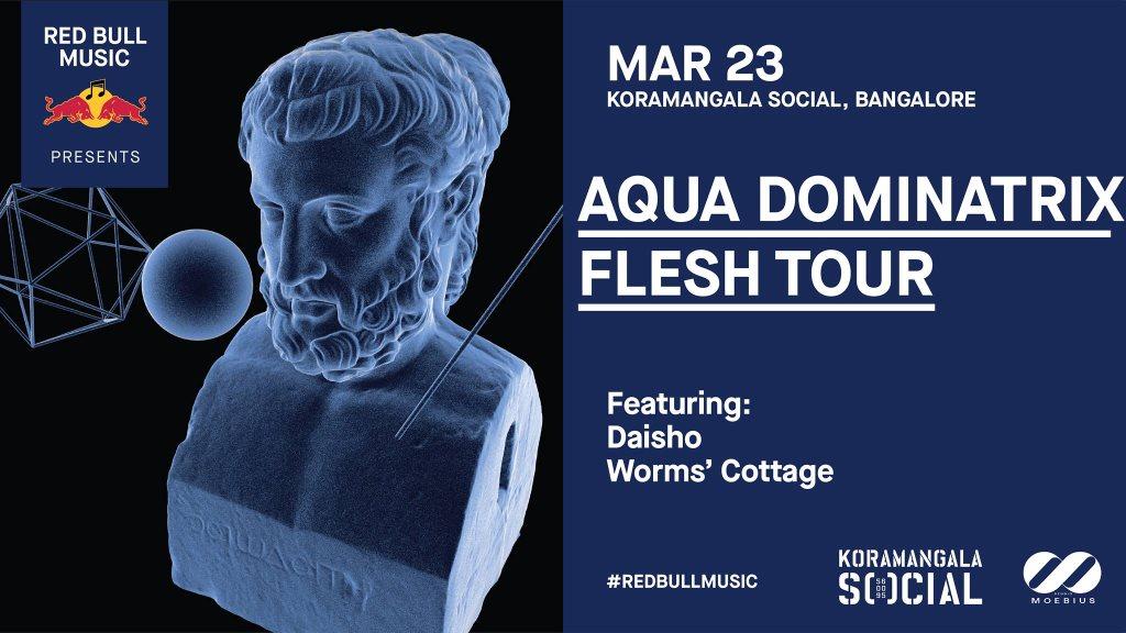 Red Bull Music presents Aqua Dominatrix Flesh Tour - Flyer front