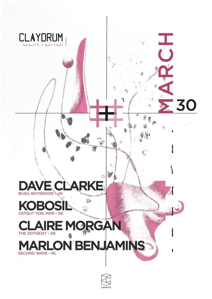 Claydrum / Dave Clarke / Kobosil / Claire Morgan - Flyer front