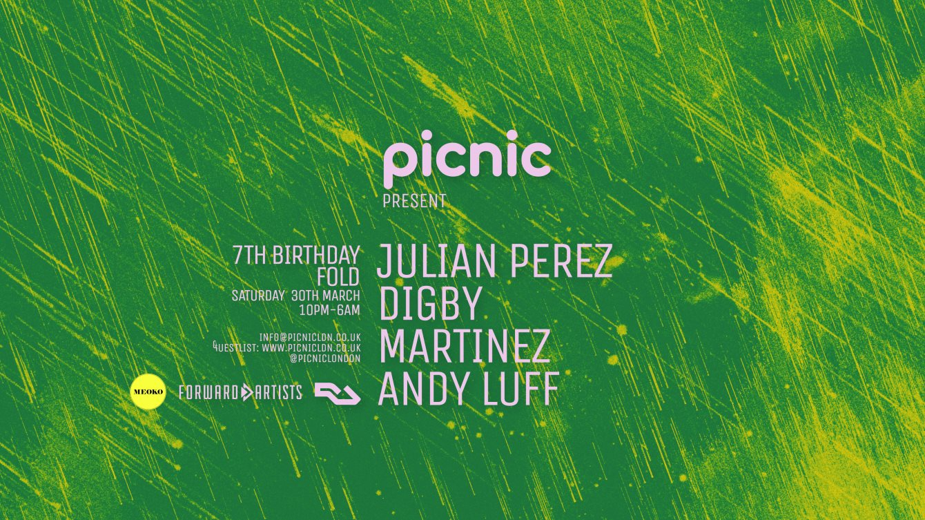 Picnic 7th Birthday with Julian Perez, Digby, Martinez & Andy Luff - Flyer front