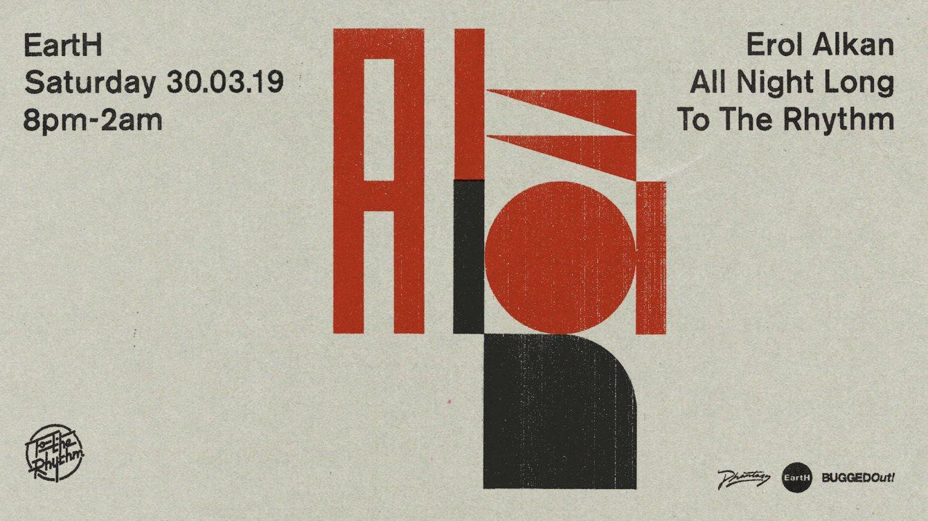 Erol Alkan (All Night Long) - To The Rhythm - Flyer front