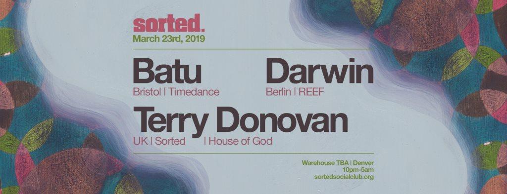 Sorted # 10 - Batu, Darwin & Terry Donovan - Flyer front