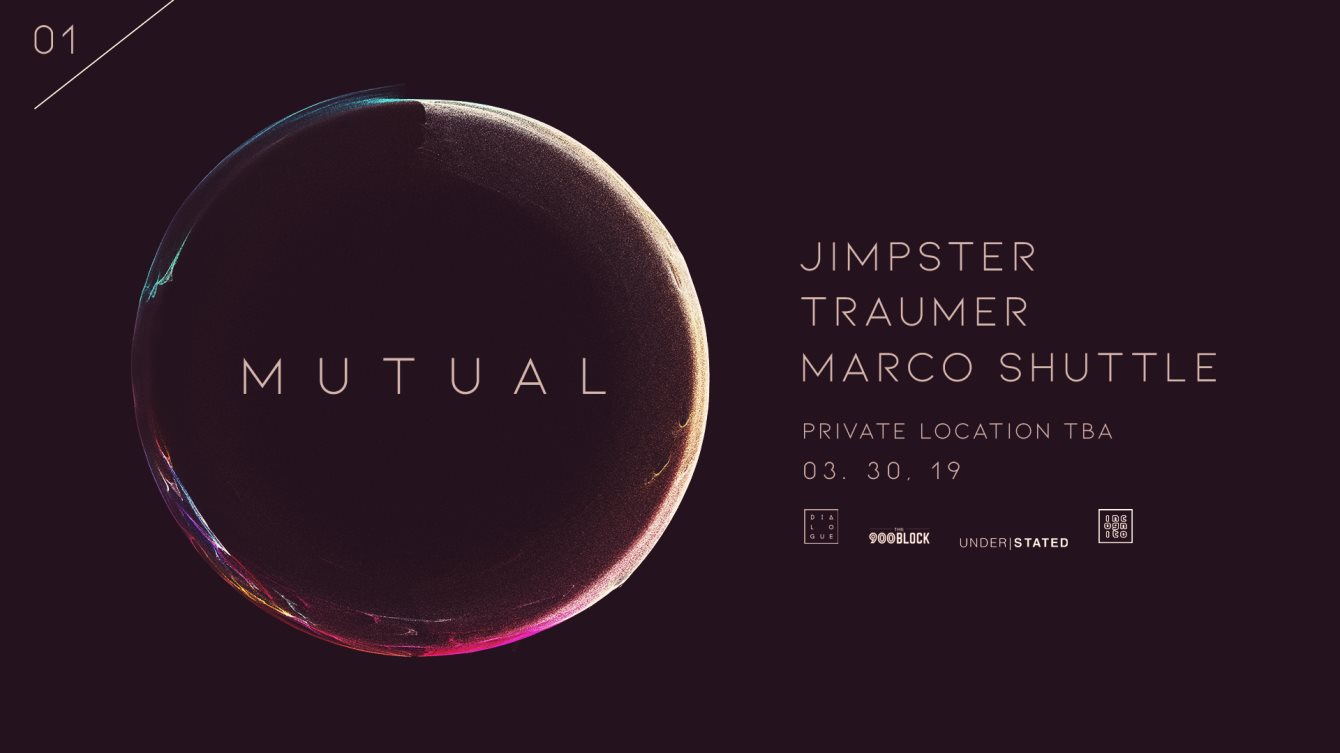 MUTUAL _ Jimpster, Traumer, and Marco Shuttle - Flyer front