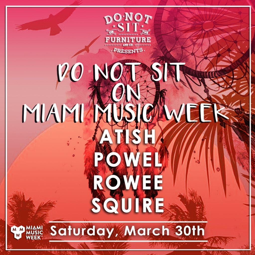 Atish, Powel, Squire, Rowee [Miami Music Week] - Flyer front