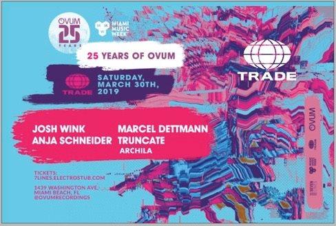 Ovum 25th feat. Josh Wink, Marcel Dettmann, Anja Schneider, Truncate (Miami Music Week) - Flyer front