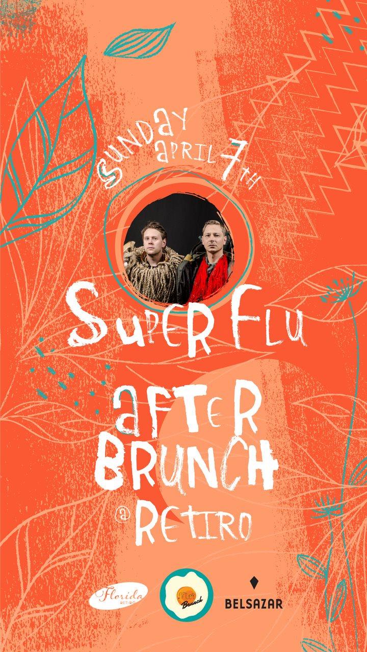 After Brunch @Retiro with Super Flu - Flyer front