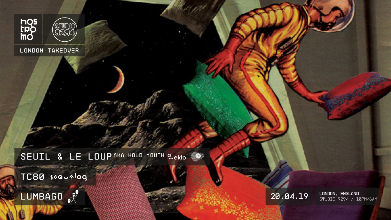 Le Loup, Seuil, TC80 & Lumbago: Nostromo London Takeover - Flyer front