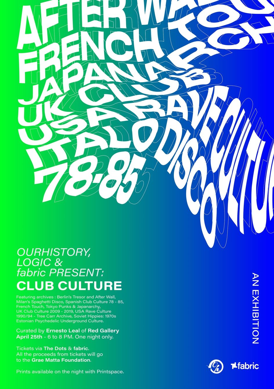 Ourhistory Archives, Logic & fabric present: Club Culture - Flyer back