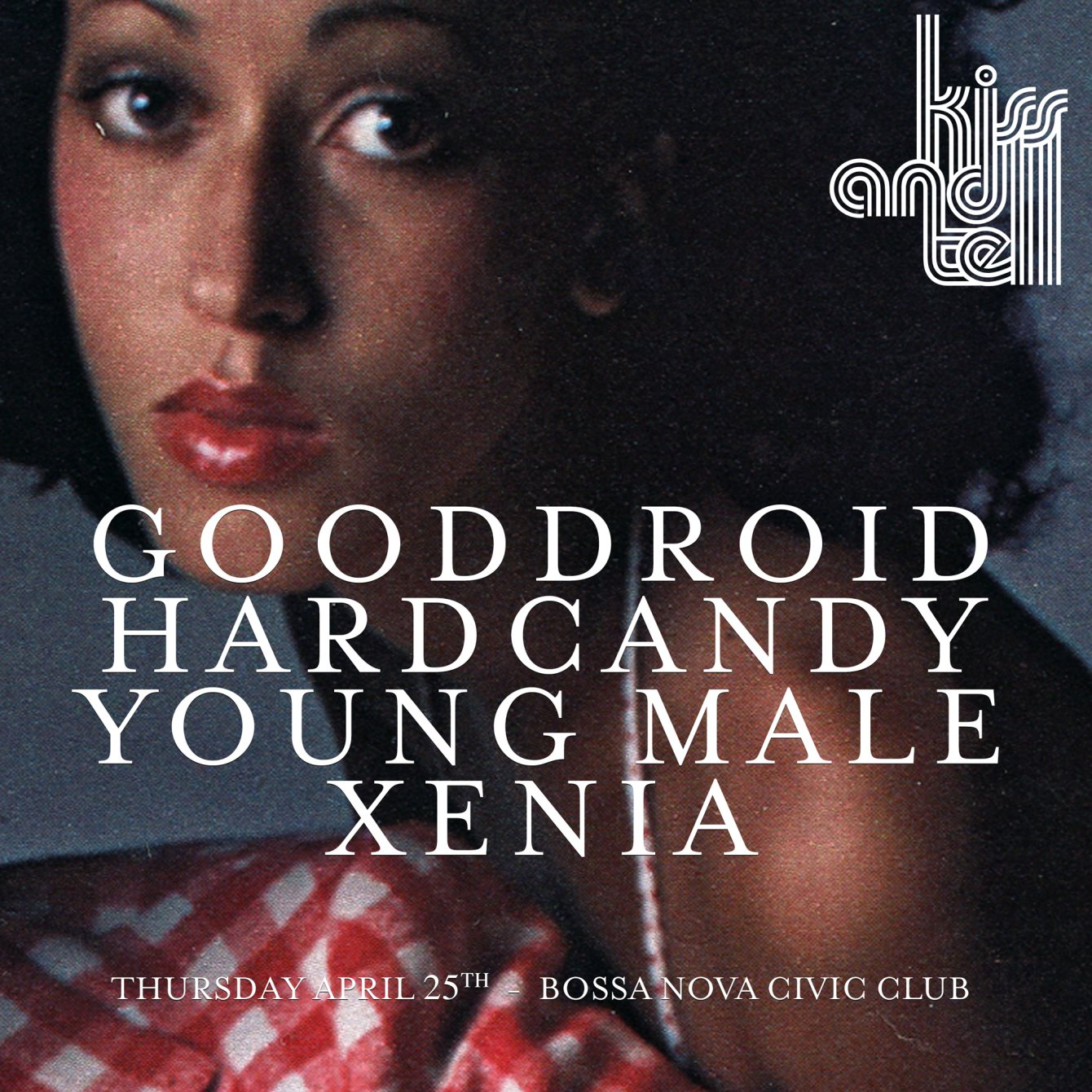 Kiss & Tell: Young Male, Gooddroid, Xenia, Hardcandy - Flyer back