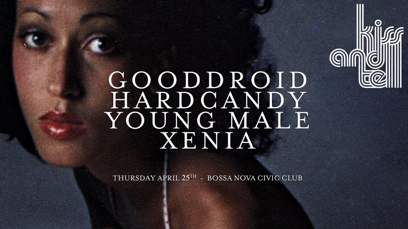 Kiss & Tell: Young Male, Gooddroid, Xenia, Hardcandy - Flyer front