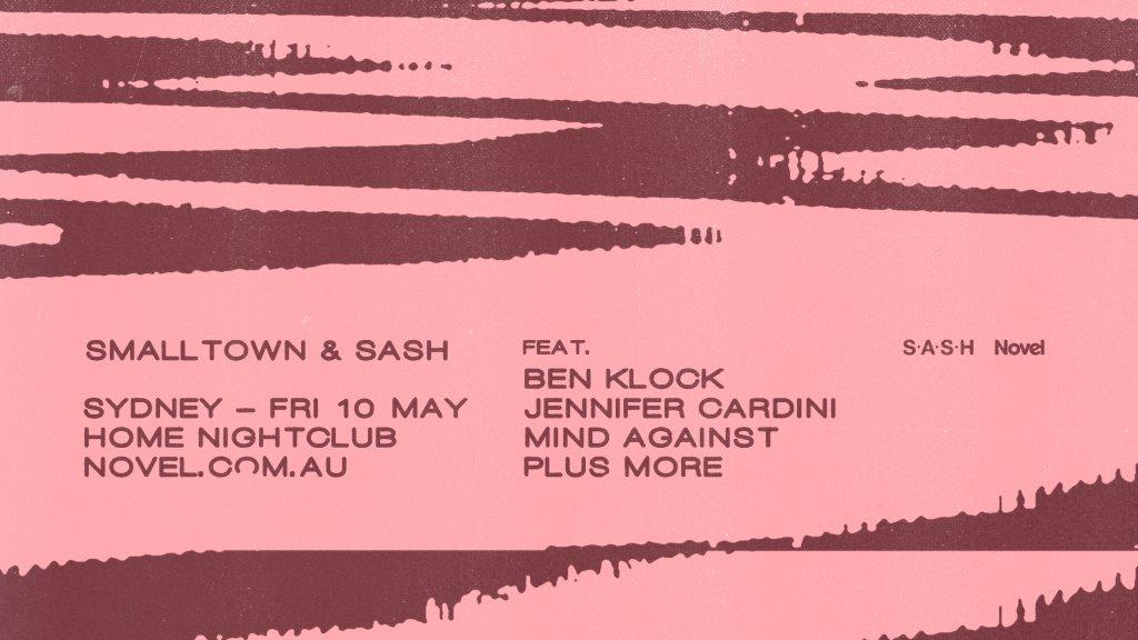 Smalltown & Sash with Ben Klock, Jennifer Cardini + Mind Against - Flyer front