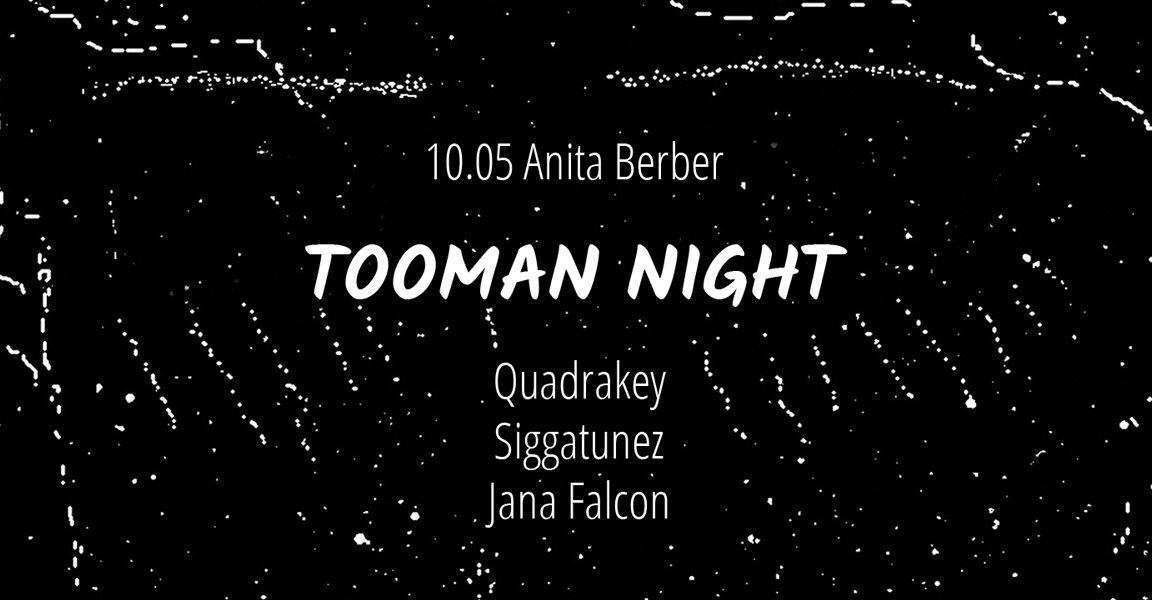 Tooman Night with Quadrakey, Siggatunez, Jana Falcon - Flyer front