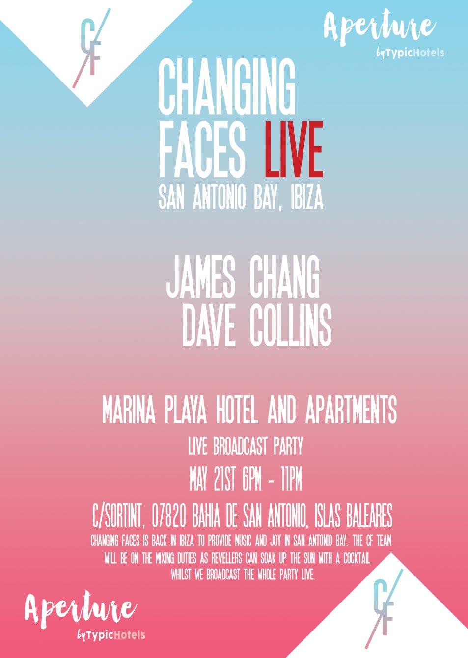 Changing Faces Live San Antonio Bay, Ibiza - Flyer front