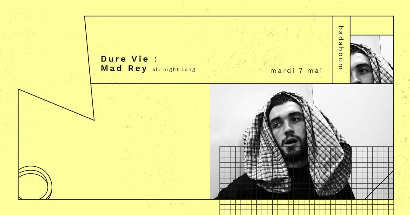Dure Vie Présente Mad Rey all Night Long - Flyer front
