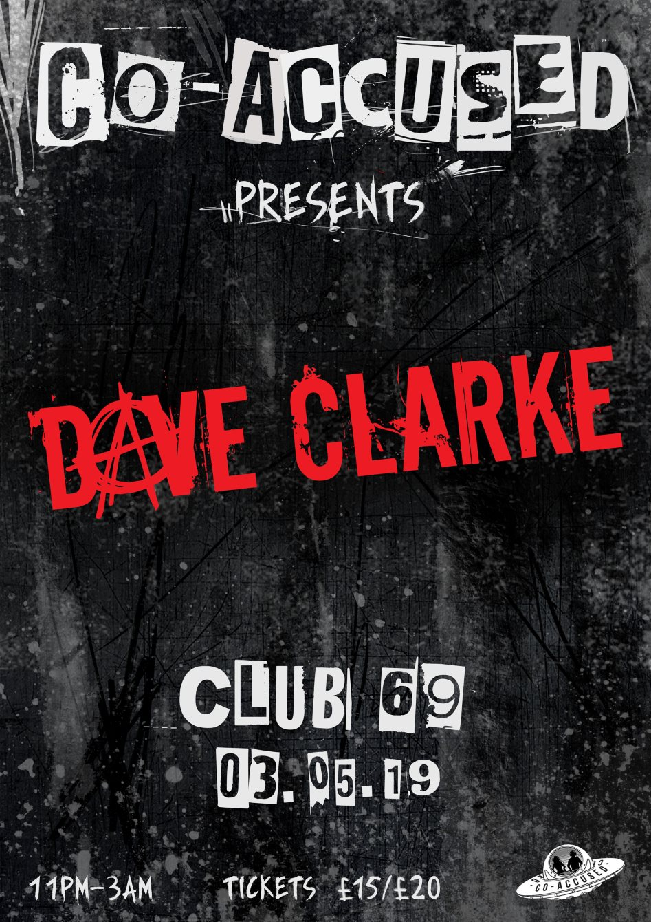 Co-Accused with Dave Clarke - Flyer front