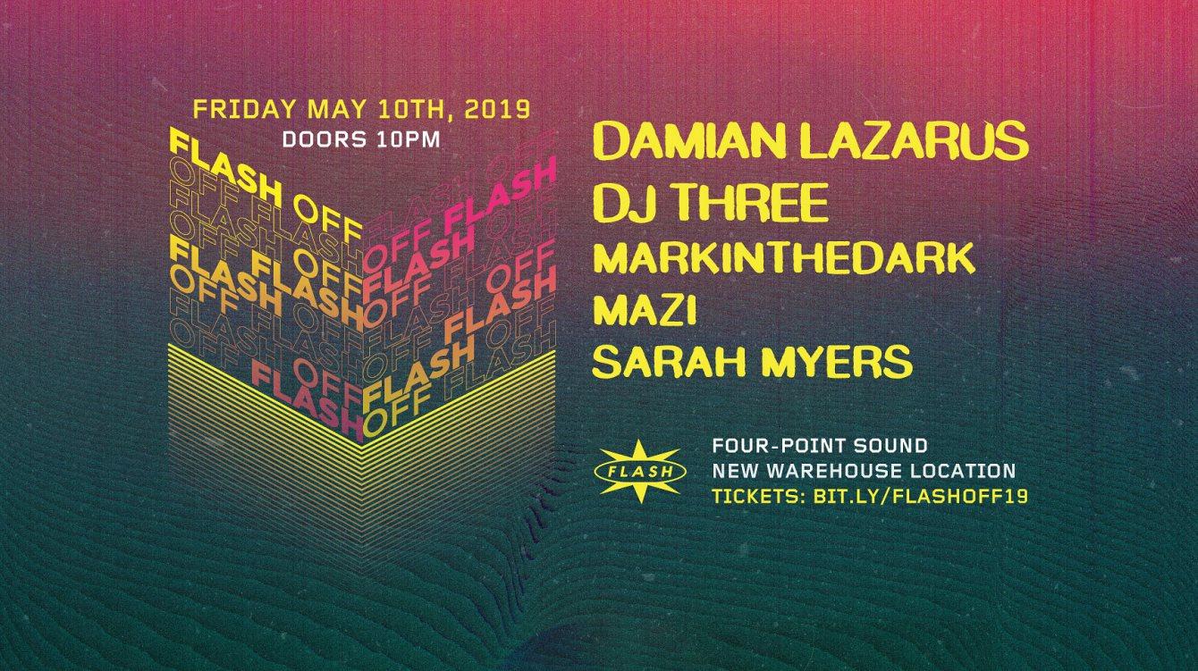 Flash [OFF]: Damian Lazarus - DJ Three - Flyer back