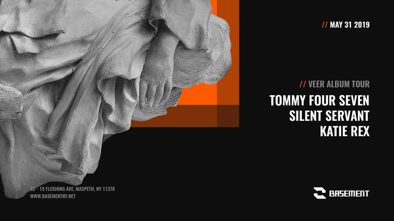 Tommy Four Seven / Silent Servant / Katie Rex - Flyer front