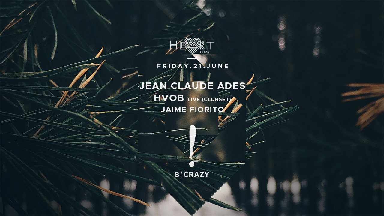 B!crazy Ibiza with Jean Claude Ades • Hvob Live (Clubset) • Jaime Fiorito - Flyer front