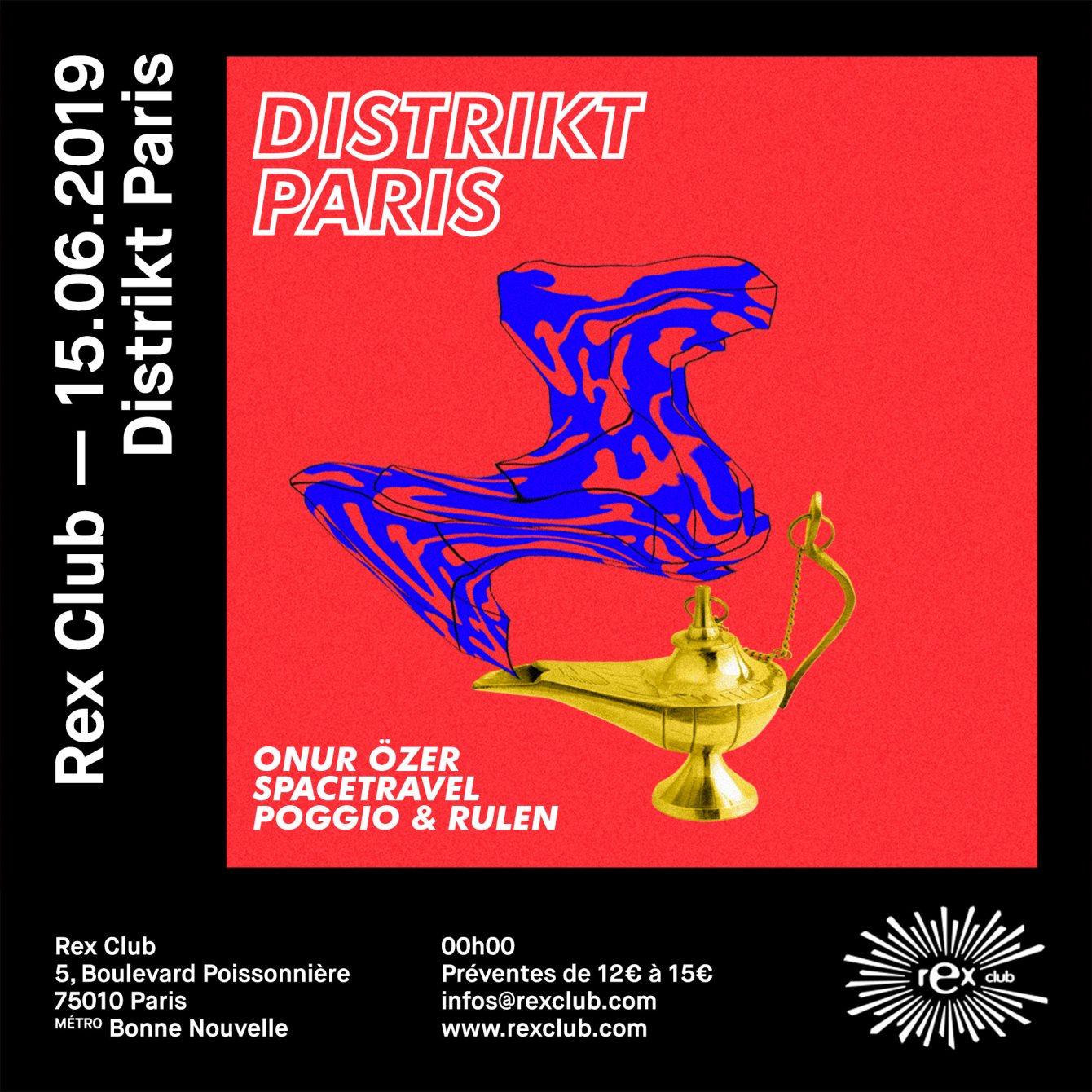 Distrikt Paris x Rex with Onur Özer, Spacetravel, Rulen, Poggio - Flyer front