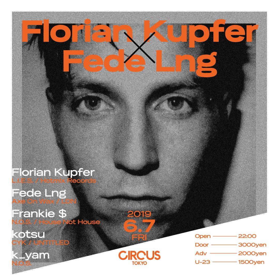 Florian Kupfer × Fede Lng - Flyer front