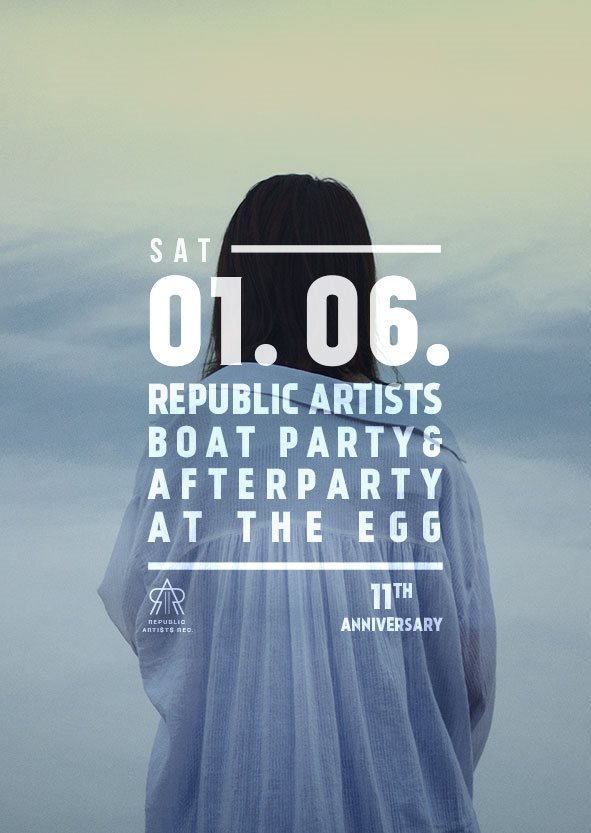 Republic Artists 11th Anniversary: Boat Party & EGG - Flyer front