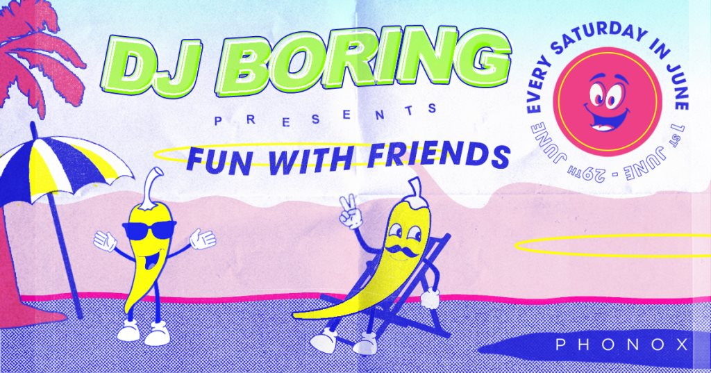 DJ Boring: Fun with Friends - Flyer front