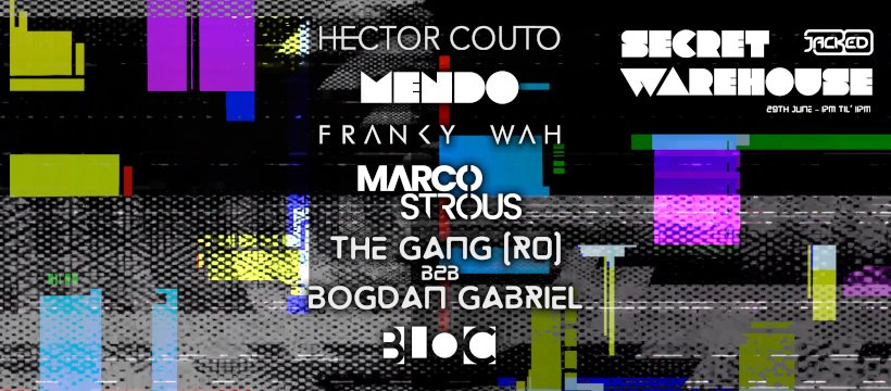 Jacked Warehouse feat. Hector Couto - Mendo - Franky Wah - Marco Strous - The Gang - Flyer front